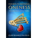 "Celina Pina's, ""5 Keys To Emotional Oneness"" - Free Download Tomorrow (03/26/2018)"