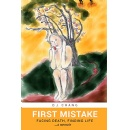 """First Mistake,"" An Amazon Best-Selling Book is Free For One More Day (07/20/2018)"