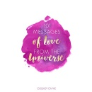 "Cassady Cayne's ""101 Messages of Love From the Universe"" - Free Download Tomorrow (07/23/2018)"