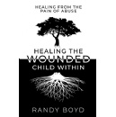 "Best Selling Book, ""Healing the Wounded Child Within,"" Is Now Free on Amazon for 5 Days (until 07/27/2018)"