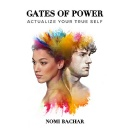 "Nomi Bachar's ""Gates of Power"" - Free Download Tomorrow (08/13/2018)"