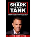 """Put a Shark in Your Tank,"" An Amazon Best-Selling Book is Free For One More Day (until 09/21/2018)"