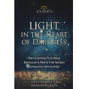 """Light in the Heart of Darkness,"" Is Now Free on Amazon for 5 Days (until 10/26/2018)"