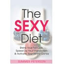 "Summer Peterson's ""The SEXY Diet"" - Free Download Tomorrow (12/17/2018)"