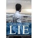 """The Beautiful Lie,"" Is Now Free on Amazon for 5 Days (until 12/21/2018)"