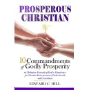 "Edward C. Hill's ""Prosperous Christian"" - Free Download Tomorrow (02/18/2019)"