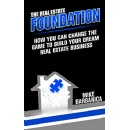 """The Real Estate Foundation"" is Now Free on Amazon for 5 Days (until 03/15/2019)"