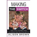 """Making the Switch,"" an Amazon Best-Selling Book is Free For One More Day (until 05/24/2019)"