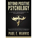 "Paul E. Wanvig's ""Beyond Positive Psychology"" - Free Download Tomorrow (05/20/2019)"