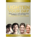 """Lighten Your Day,"" an Amazon Best-Selling Book is Free For One More Day (until 06/07/2019)"