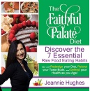 "Jeannie Hughes' ""The Faithful Palate Diet"" - Free Download Tomorrow (06/10/2019)"