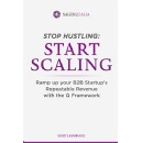 """Stop Hustling, Start Scaling,"" An Amazon Best-Selling Book is Free For One More Day (until 06/21/2019)"