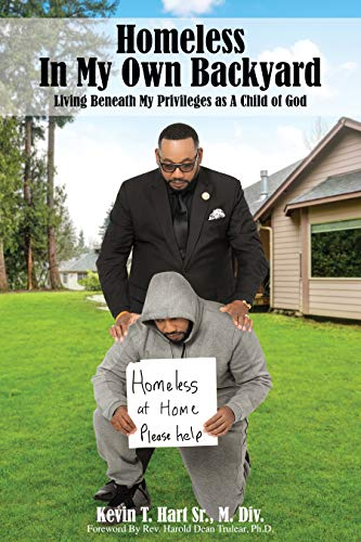 """""""Homeless in My Own Backyard,"""" an Amazon Best-Selling Book ... on My Backyard Living id=98211"""