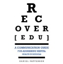 "Daniel Patterson's ""RECOVER[edu]"" - Free Download Tomorrow (4/6/2020)"