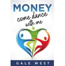 Money, Come Dance With Me, An Amazon Best-Selling Book is Free For One More Day (until 11/27/2020)