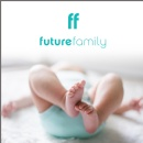 Future Family Raises $10MM Series A to Bring a Netflix-Like Subscription Model to Fertility, Turning $25k Costs Into Plans Starting at $250/Month