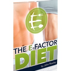 The Brand E Factor Weight Loss Diet For Men and Women