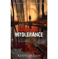 "Legal Thriller ""Absolute Intolerance"""