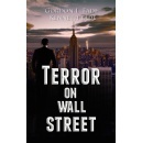 �Terror on Wall Street� Takes Financial Crisis to its Logical Conclusion