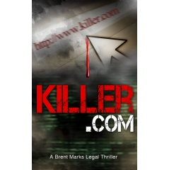 'Killer.com' – A Brent Marks Legal Thriller