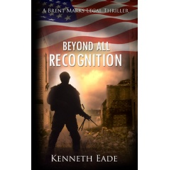 """Beyond All Recognition"" by Kenneth Eade"