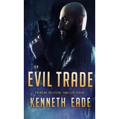 """An Evil Trade"" by Kenneth Eade"