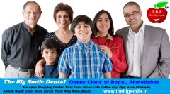 "The Big Smile Dental Launches Clinic in Bopal, Ahmedabad, Gujarat, India. ""The Big Smile Dental -Committed to a healthy mouth @ affordable rate"