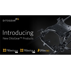 DitoGear� launches T�rantula GO & HD motion control sliders and Spinn360 turntable.