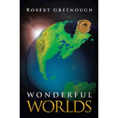 Wonderful Worlds by Robert Greenough
