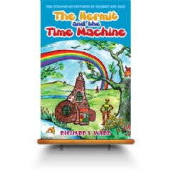 The Hermit and the Time Machine by Richard Ward