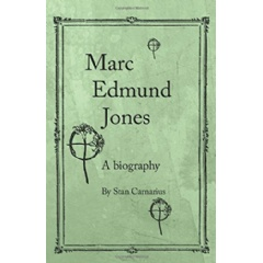"""Marc Edmund Jones: A Biography"""