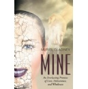 �Mine� is a Synopsis of the Greatest Love Story Ever Written � The Bible