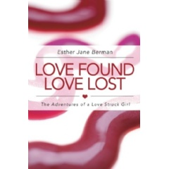 Love Found Love Lost by Esther Jane Berman