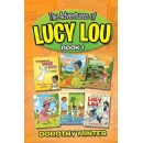 Dorothy Minter Compiles Lucy Lou�s Adventures Into One Book