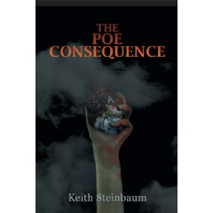 The Poe Consequence by Keith Steinbaum