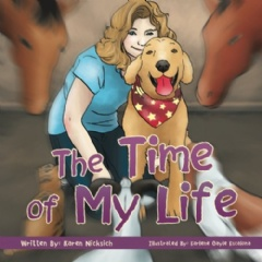 The Time of My Life by Karen Nicksich