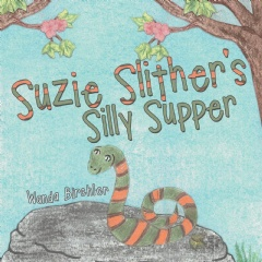 Suzy Slither's Silly Supper by Wanda Birchler