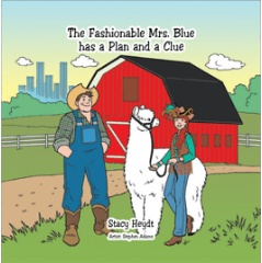 The Fashionable Mrs. Blue Has a Plan and a Clue by Stacy Heydt