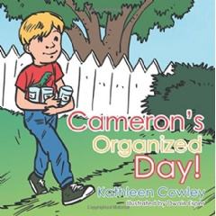 Cameron's Organized Day! by Kathleen Cowley