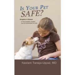 Is Your Pet Safe? by Neelam Taneja-Uppal, MD