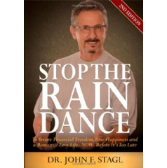 Stop the Rain Dance by Dr. John F. Stagl
