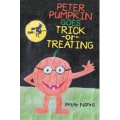 Peter Pumpkin Goes Trick-or-Treating by Peter Nanra