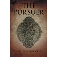 The Pursuer by James Clayton Welch