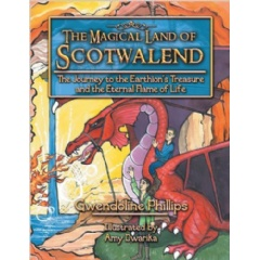The Magical Land of Scotwalend by Gwendoline Phillips