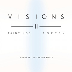 Visions II by Margaret Biggs