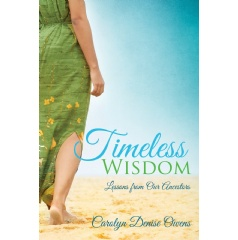 Timeless Wisdom: Lessons from Our Ancestors 