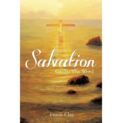 Salvation: Go To The Word