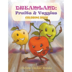 Dreamland: Fruits and Vegetables Coloring Book