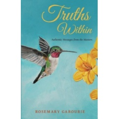 Truths Within: Authentic Messages from the Masters