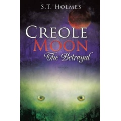 Creole Moon: The Betrayal